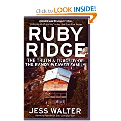 Ruby Ridge: The Truth and Tragedy of the Randy Weaver Family by Jess Walter