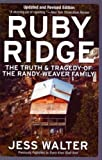 Image of Ruby Ridge: The Truth and Tragedy of the Randy Weaver Family