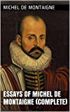 Image of Essays of Michel de Montaigne (Complete)