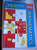 Health into Mathematics (Health across the curriculum) (0582058392) by British Council