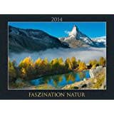 Faszination Natur Bildkalender 2014