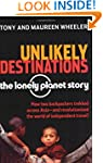 Unlikely Destinations: The Lonely Pla...
