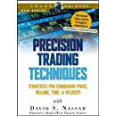 Precision Trading Techniques: Strategies for Combining Price, Volume, Time, and Velocity (Wiley Trading Video)