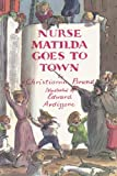 Nurse Matilda Goes to Town (0747576866) by Brand, Christianna