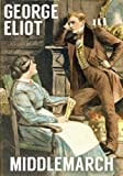 Image of MIDDLEMARCH (illustrated, complete, and unabridged)