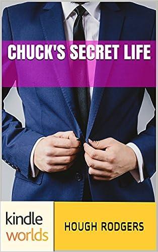 Chuck's Secret Life