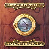 Rock Island by JETHRO TULL (2006-08-02)
