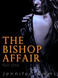 The Bishop Affair (Dominated by the Billionaire Brothers - Part One)