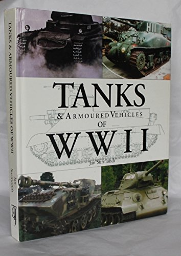 Title: Tanks n Armoured Vehicles of WWII