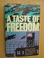 A Taste Of Freedom by Robert Jackson