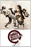 img - for Complete Zombies Vs. Robots by Chris Ryall (Aug 19 2008) book / textbook / text book