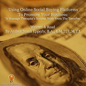 Using Online Social Buying Platforms to Promote Your Business Audiobook