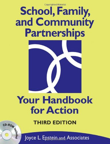 School, Family, and Community Partnerships: Your Handbook...