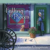 Falling to Pieces: A Quilt Shop Murder | [Vannetta Chapman]