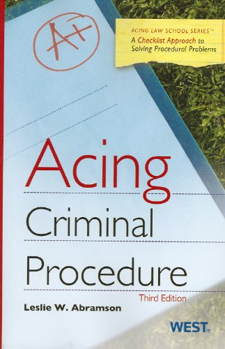 Acing Criminal Procedure, 3d (Acing Law School)