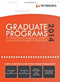 Graduate Programs in the Biological/Biomedical Sciences & Health-Related Medical Professions 2014 (Grad 3) (Petersons Graduate Programs in the Biological Sciences)