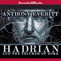 Hadrian and the Triumph of Rome Audiobook by Anthony Everitt Narrated by John Curless