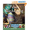 Fiber Gathering: Knit, Crochet, Spin, and Dye More than 25 Projects Inspired by America's Festivals
