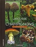 Larousse des champignons