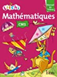 Litchi Math�matiques CM1 - Manuel �l�...