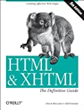 HTML & XHTML: The Definitive Guide, Fifth Edition (059600382X) by Musciano, Chuck