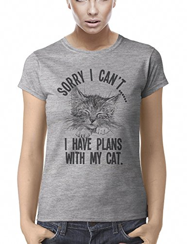 Sorry I cant..I Have Plans With My Cat Funny Maglietta Per Donne Womens Fit T-Shirt