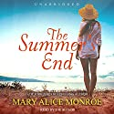 The Summer's End: Lowcountry Summer Trilogy, Book 3 Audiobook by Mary Alice Monroe Narrated by Mary Alice Monroe