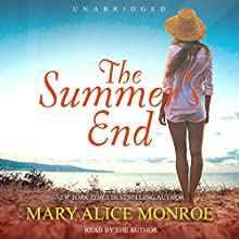 The Summer's End: Lowcountry Summer Trilogy, Book 3 (       UNABRIDGED) by Mary Alice Monroe Narrated by Mary Alice Monroe