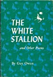 img - for The White Stallion and Other Poems book / textbook / text book
