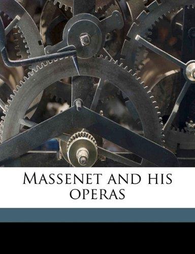 Massenet and his operas
