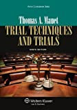 Trial Techniques, Ninth Edition (Aspen Coursebook)