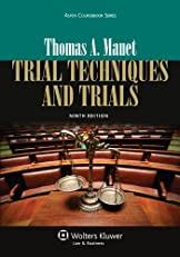 Trial Techniques and Trials, Ninth Edition (Aspen Coursebook)