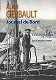 Journal de bord, New York, Tahiti, Le Havre - A la poursuite du soleil et sur la route du retour