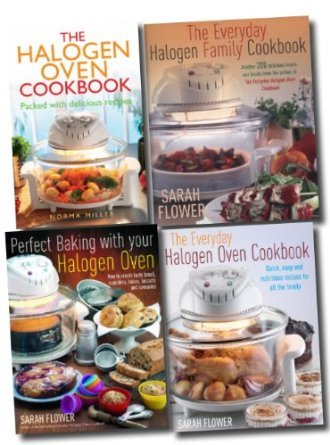 Halogen Oven Cookbook Collection Everyday Family Recipes In 4 Books Set (Perfect Baking With Your Halogen Oven, The Everyday Halogen Oven Family Cookbook, The Everyday Halogen Oven Cookbook, The Halogen Oven Cookbook)