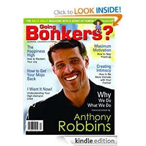 Going Bonkers? Issue 20 J. Carol Pereyra, Anthony Robbins, Dr. Janet Greenwood and Jackie Lapin