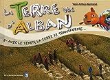 echange, troc Yann Arthus-Bertrand - Terre Vue d'Alban 8 : La vie des Hommes à travers le monde