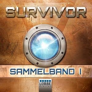 Survivor 1: Sammelband 1 (Survivor 1, Folge 1 - 4) Hörbuch