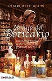 img - for La Hija Del Boticario (Spanish Edition) book / textbook / text book