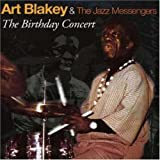 The Birthday Concert(Art Blakey)