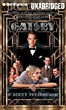 The Great Gatsby Unabridged Edition by Fitzgerald, F. Scott published by Brilliance Audio on CD Unabridged (2013) Audio CD