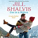 One in a Million (       UNABRIDGED) by Jill Shalvis Narrated by Angèle Masters