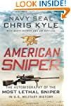 American Sniper: The Autobiography of...