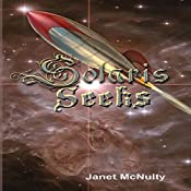 Solaris Seeks: Solaris Saga Volume 2 | Janet McNulty