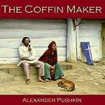 The Coffin Maker | Alexander Pushkin