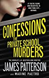 James Patterson Confessions: The Private School Murders