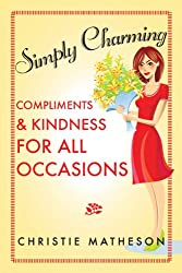 Simply Charming: Compliments and Kindness for All Occasions