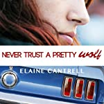 Never Trust a Pretty Wolf | Elaine Cantrell