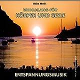 """Entspannungsmusik f�r Wellness, Autogenes Training und Meditation - Wohlklang f�r K�rper und Seelevon """"Ralf Schunke"""""""