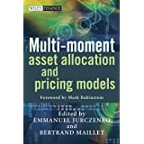 Multi-Moment Asset Allocation and Pricing Models (Wiley Finance Series)