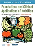 img - for Foundations and Clinical Applications of Nutrition: A Nursing Approach book / textbook / text book